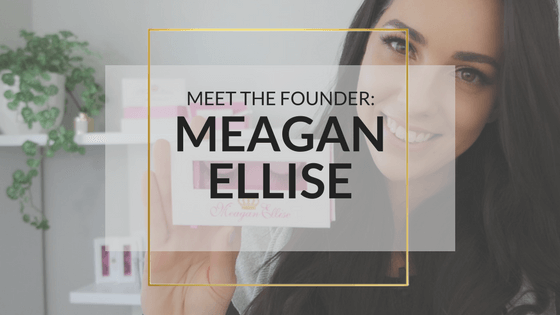Meet Meagan – The Founder Of MeaganEllise Lashes